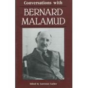 Conversations with Bernard Malamud by Lawrence M. Lasher