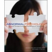 Abnormal Psychology: Clinical Perspectives on Psychological Disorders with DSM-5 Update by Susan Krauss Whitbourne