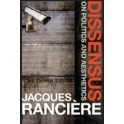 Dissensus by Jacques Ranciere