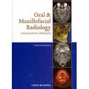 Oral and Maxillofacial Radiology by David Macdonald