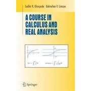A Course in Calculus and Real Analysis by Sudhor R. Ghorpade