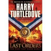 Last Orders by Harry Turtledove