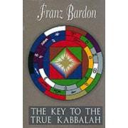 The Key to the True Kabbalah by Franz Bardon