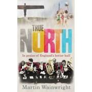 True North by Martin Wainwright