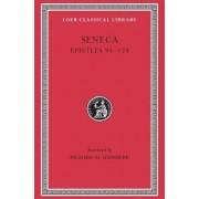 Epistulae Morales: Letters XCIII-CXXIV v. 3 by Lucius Annaeus Seneca