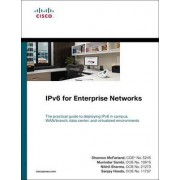 IPv6 for Enterprise Networks by Shannon McFarland
