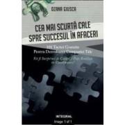 Cea mai scurta cale spre succesul in afaceri - Ozana Giusca
