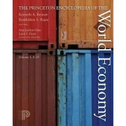The Princeton Encyclopedia of the World Economy. (Two volume set) by Kenneth A. Reinert