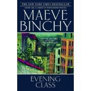 Evening Class by Maeve Binchy