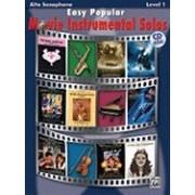 Easy Popular Movie Instrumental Solos: Alto Saxophone [With CD]