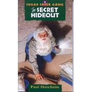 Sugar Creek Series #6 Secret Hideout by Hutchens P