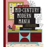 Just Add Color: Mid-Century Modern Mania by Jenn Ski