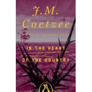 In the Heart of the Country by J. M. Coetzee