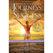 Journeys to Success: Women's Empowering Stories Inspired by Napoleon Hill Success Principles