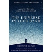 Christophe Galfard The Universe in Your Hand: A Journey Through Space, Time and Beyond