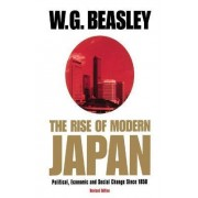 Rise of Modern Japan 2000 by W. G. Beasley