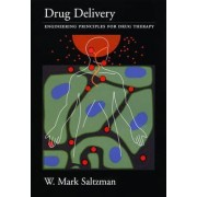 Drug Delivery by W. Mark Saltzman