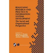 Realigning Research and Practice in Information Systems Development by Nancy L. Russo