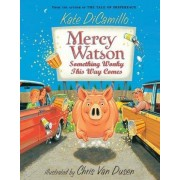 Something Wonky This Way Comes by Kate DiCamillo