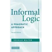 Informal Logic by Douglas Walton