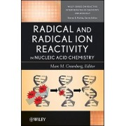 Radicals in Nucleic Acids by Michael D. Greenberg