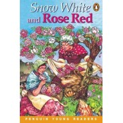 Snow White and Rose Red: Level 2 by Mary Hadley