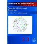 Functional Microbial Genomics: Volume 33 by Brendan Wren