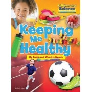 Fundamental Science Key Stage 1: Keeping Me Healthy: My Body and What it Needs 2016 by Ruth Owen