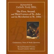 First, Second, and Third Letters of St. John and the Revelation to St. John by Scott W. Hahn