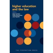 Higher Education and the Law by Sally Varnham