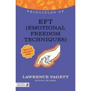 The Principles of EFT (Emotional Freedom Technique) by Lawrence Pagett