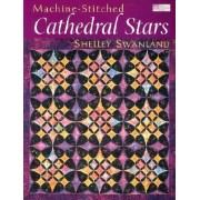 Machine-Stitched Cathedral Stars Print on Demand Edition by Shelley Swanland