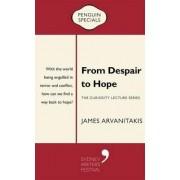 From Despair to Hope by James Arvanitakis