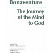 The Journey of the Mind to God by Stephen F. Brown