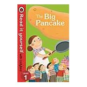 The Big Pancake: Read it Yourself with Ladybird Level 1