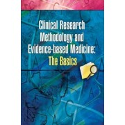 Clinical Research Methodology and Evidence-Based Medicine by Ajit N. Dr. Babu