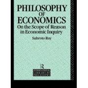 The Philosophy of Economics by Subroto Roy