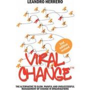 Viral Change by Herrero Leandro