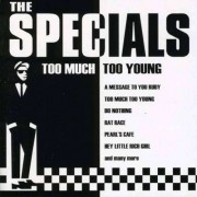 Specials - Too Much Too Young -16 Tr (0724383833320) (1 CD)