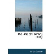 The Aims of Literary Study by Hiram Corson
