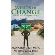 Winds of Change: Myth and Truth in Feng Shui and Bazi