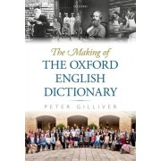 The Making of the Oxford English Dictionary