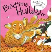 Bedtime Hullabaloo by David Conway