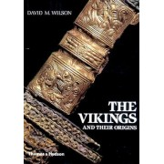 The Vikings and Their Origins by David M. Wilson