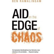 Aid on the Edge of Chaos by Ben Ramalingam