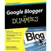 Google Blogger For Dummies by Susan Gunelius