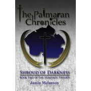 The Palmaran Chronicles: Shroud of Darkness