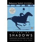 River of Shadows by Rebecca Solnit