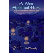 A New Spiritual Home by Hal Taussig