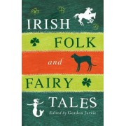 Irish Folk and Fairy Tales by Gordon Jarvie